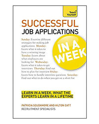 Teach Yourself: Job Applications In A Week: Get That Job In Seven Simple Steps