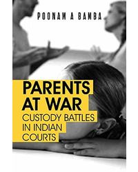 Parents at War: Custody Battles in Indian Courts