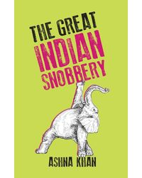 The Great Indian Snobbery
