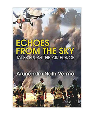 Echoes From The Sky- Tales From The Air Force