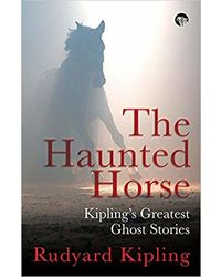 The Haunted Horse: Kipling