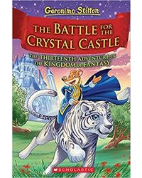 Geronimo Stilton And The Kingdom Of Fantasy# 13: The Battle For Crystal Castle