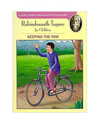Tagore: The Keeping Vow