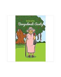 Bargadwali Aunty