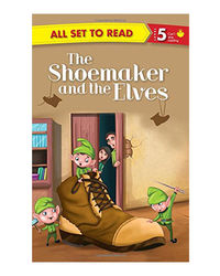 The Shoemaker And The Elves: All Set To Read