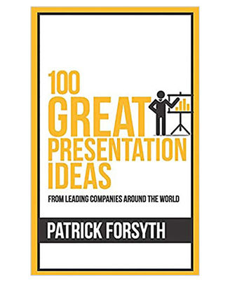 100 Great Presentation Ideas (100 Great Ideas Series)