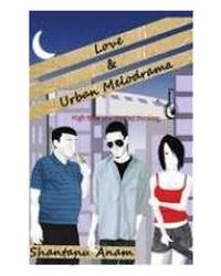 Love & Urban Melodrama