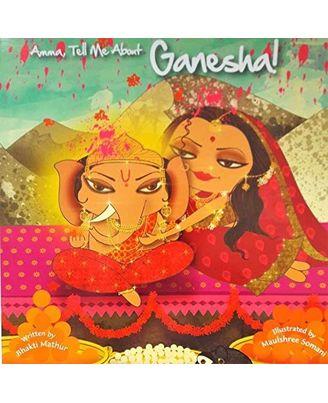 Amma Tell Me About Ganesha!