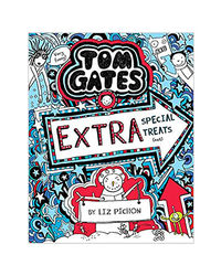 Tom Gates# 06: Extra Special Treats