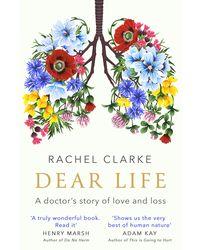 Dear Life: A Doctor
