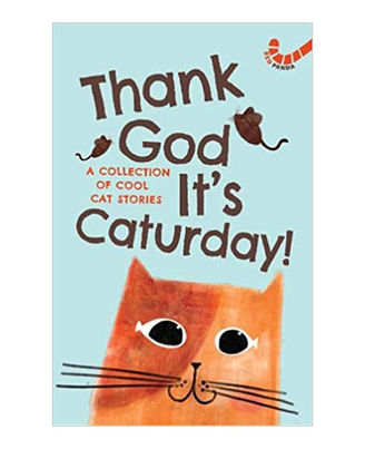 Thank God It S Caturday! - 10 Cool Cat Stories