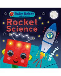 Baby Robot Explains. . Rocket Science