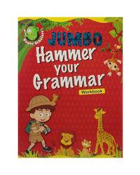 Jumbo Hammer Your Grammar Workbook