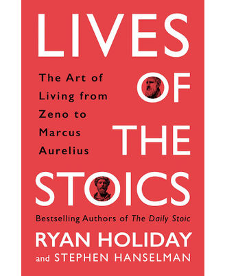 The Lives Of The Stoics