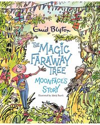 The Magic Faraway Tree: Moonface'S Story