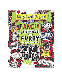 Tom Gates# 12 Family, Friends And Furry Creatures