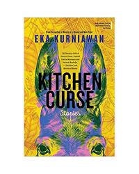 Kitchen Curse: Stories