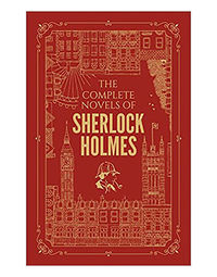 The Complete Novels Of Sherlock Holmes Uxe Hardbound Edition)