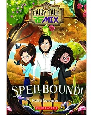 The Fairy Tale Remix: Spellbound!