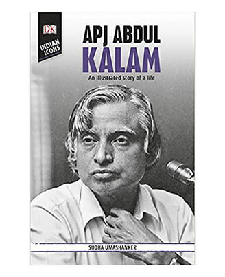 Apj Abdul Kalam: An Illustrated Story Of A Life