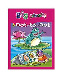 Big Colouring & Dot To Dot