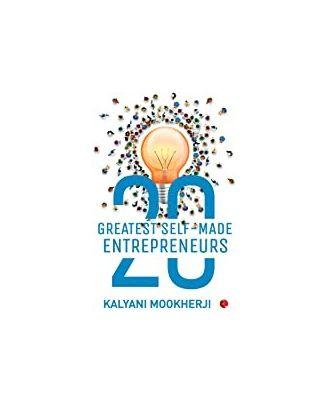 20 Greatest Self- Made Entrepreneurs
