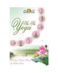 Sri Sri Yoga The Basic Practise Manual