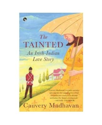 The Tainted, An Irish- Indian Love Story