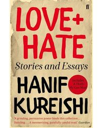 Love+ Hate: Stories And Essays