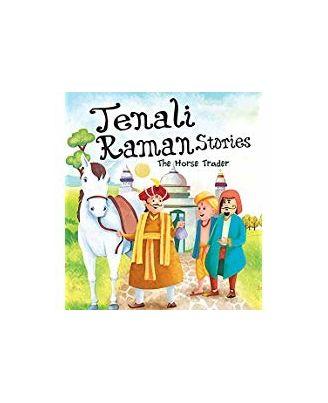 The Horse Trader: Tenali Raman Stories