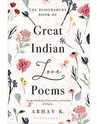 The Bloomsbury Book Of Great Indian Love Poems