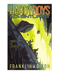 Tunnel Of Secrets He Hardy Boys Adventures Book 10)