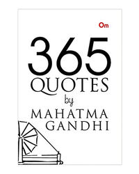 365 Quotes By Mahatma Gandhi