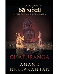 Chaturanga: Before The Beginning (Book 2)