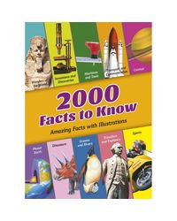 2000 Facts to Know: Amazing Facts With Illustrations
