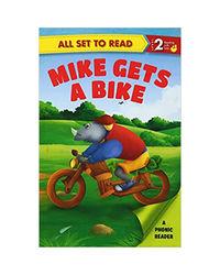 All Set To Read Mike Gets A Bike
