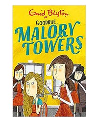 Malory Towers: Goodbye (Book 12)