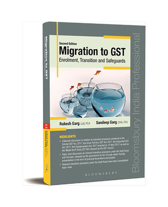 Migration To Gst Enrolment, Transition And Safeguards