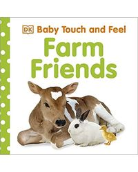 Baby touch and feel: farm frien