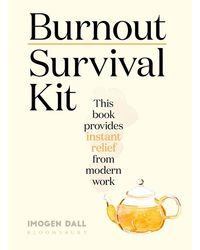 Burnout Survival Kit