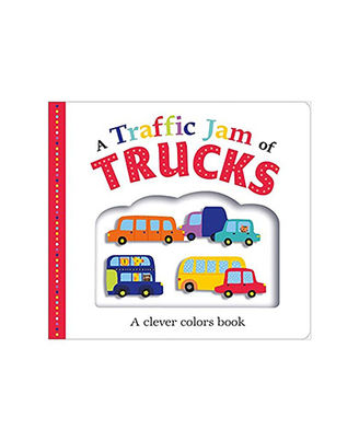 A Traffic Jam Of Trucks- A Clever Colors Book
