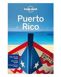 Lonely Planet Puerto Rico Ravel Guide)