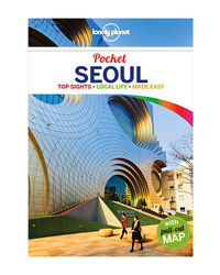 Lonely Planet Pocket Seoul Ravel Guide)
