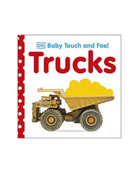 Baby Touch And Feel Truck Board Book