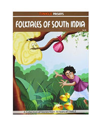 Folktales Of South India: South Indian- Folk Tales (Tinkle)