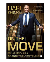 On the Move: My Journey as a Relentless Entrepreneur