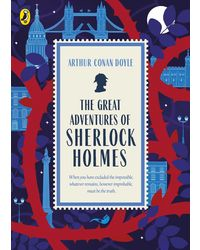 The Great Adventures of Sherlock Holmes: Great British Classics