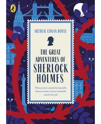 The Great Adventures of Sherlock Holmes: Great British Classics
