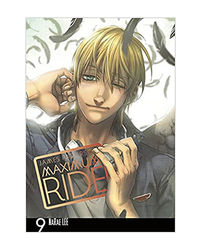 Maximum Ride: Manga Volume 9