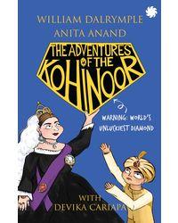 The Adventures Of The Kohinoor